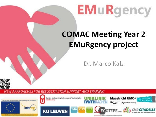 COMAC Meeting Year 2 EMuRgency project Dr. Marco Kalz