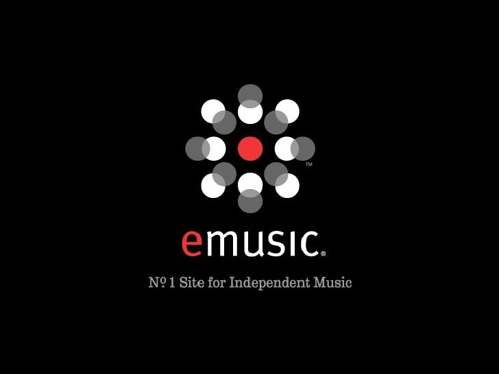 The consumer is now in control.                             November 12, 2007   eMusic Confidential