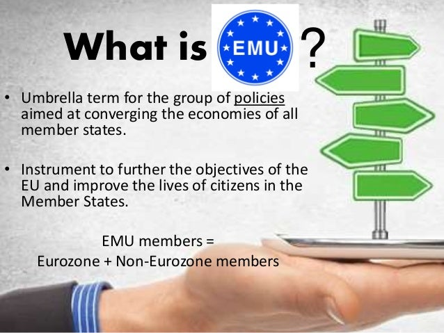 European Monetary Union  Slide 2