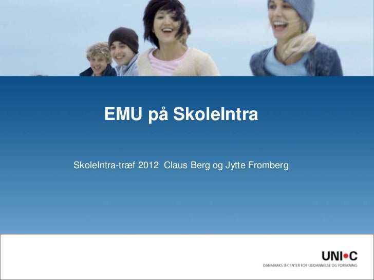 EMU på SkoleIntraSkoleIntra-træf 2012 Claus Berg og Jytte Fromberg