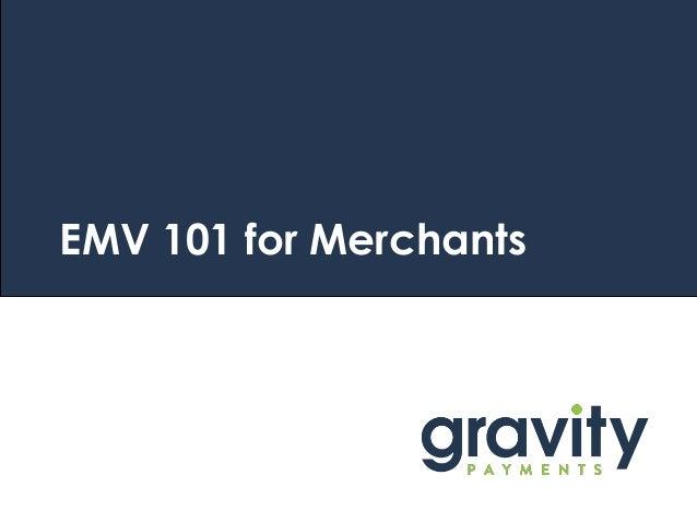 EMV 101 for Merchants