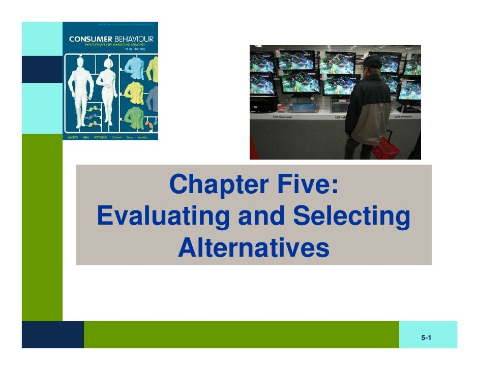BB Chapter Five : Evaluating and Selecting Alternatives