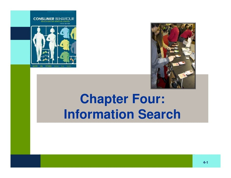 Chapter Four: Information Search                        4-1