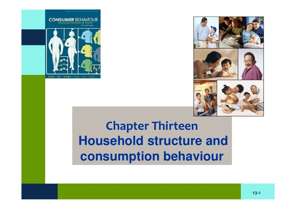 BB Chapter Thirteen : Household Structure And Consumption Behavior
