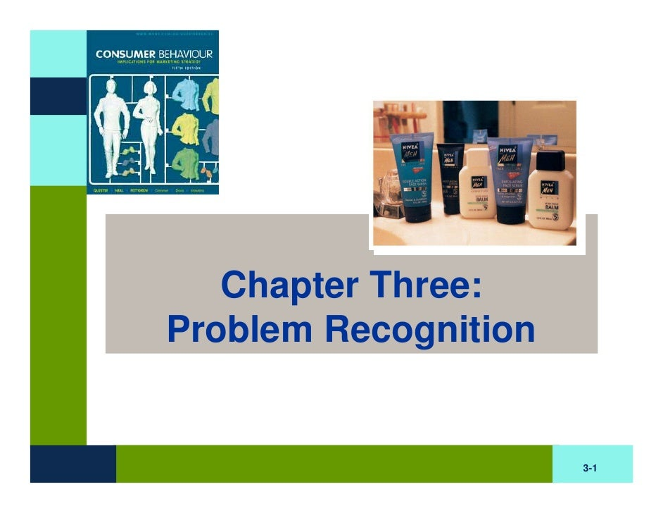 Chapter Three: Problem Recognition                         3-1