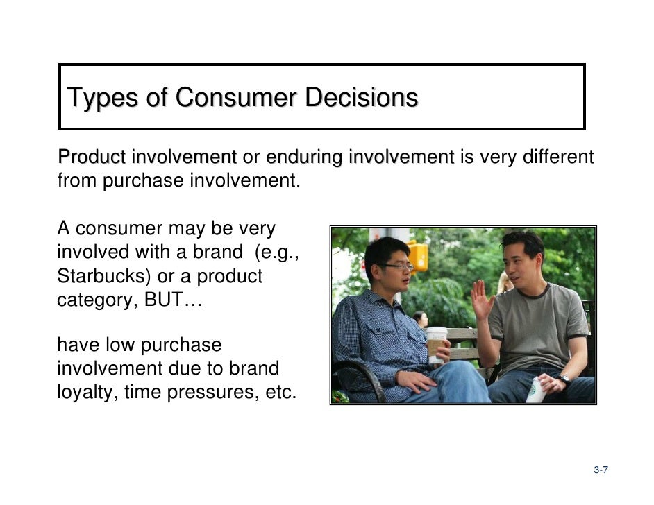 the three different types of consumer involvement Portance alone captures all the richness of the involve-  in terms of different  types of involvement  vealed three types of products: low involvement, high.