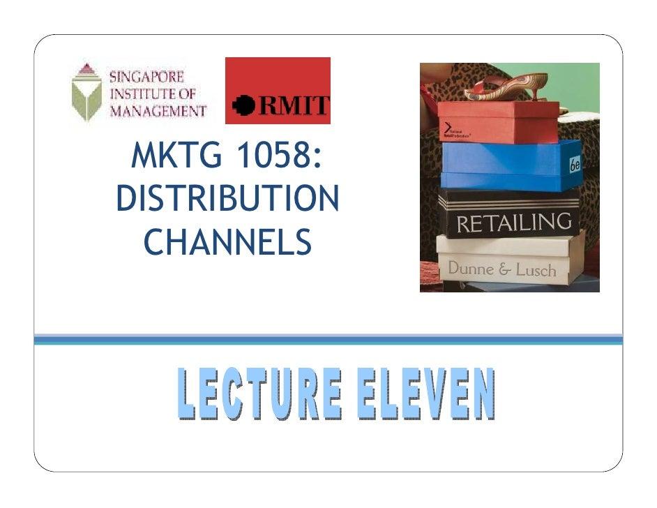 MKTG 1058: DISTRIBUTION   CHANNELS