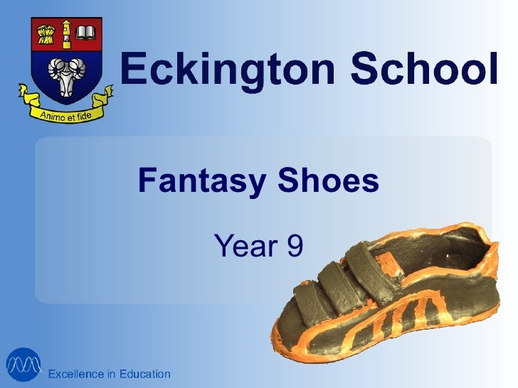 Fantasy Shoes Year 9