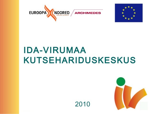 IDA-VIRUMAA KUTSEHARIDUSKESKUS 2010