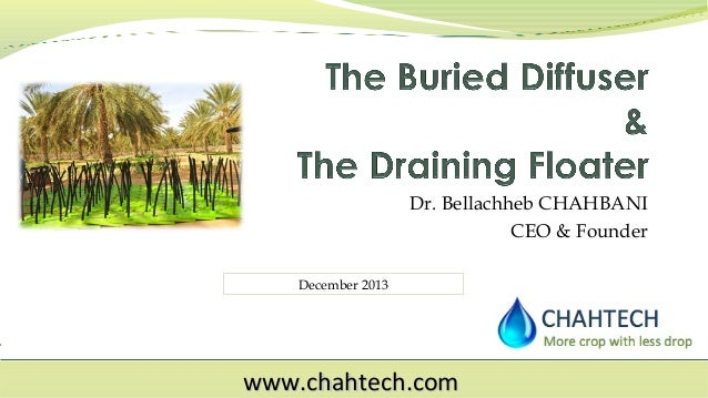 Dr. Bellachheb CHAHBANI CEO & Founder December 2013  www.chahtech.com