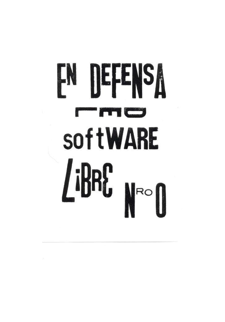 En defensa del Software LibreEn Defensa del Software Libre es una revista de teoría sobreSoftware y Cultura Libres. Se edi...
