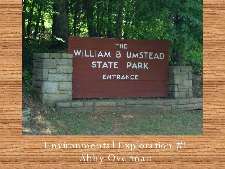 Environmental Exploration #1 Abby Overman