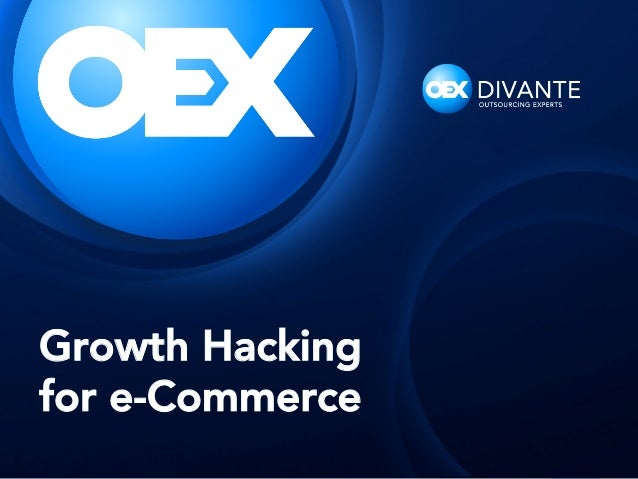 Growth Hacking for e-Commerce