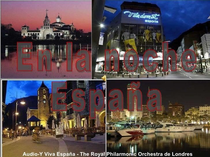Audio-Y Viva España - The Royal Philarmonic Orchestra de Londres En la noche España