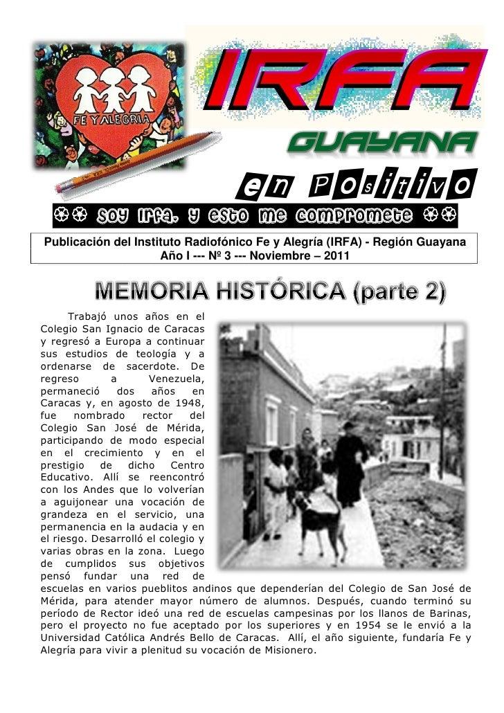 GUAYANA                Soy Irfa, y esto me compromete       Publicación del Instituto Radiofónico Fe y Alegría (IRFA) ...
