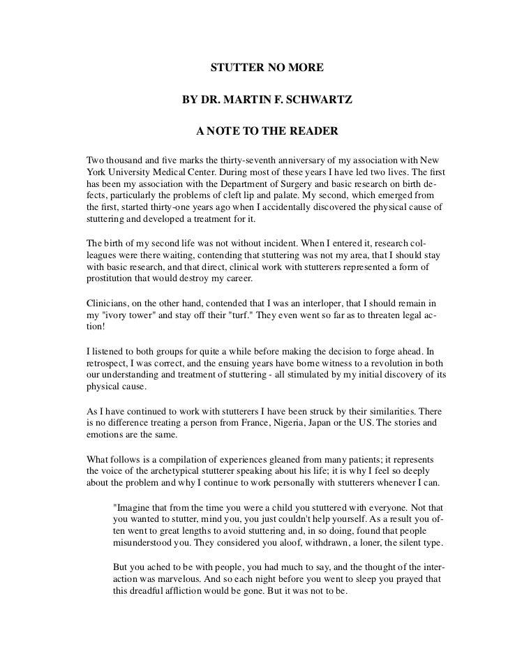 STUTTER NO MORE                        BY DR. MARTIN F. SCHWARTZ                            A NOTE TO THE READERTwo thousa...