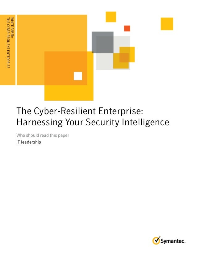 WHITEPAPER: The Cyber-Resilient Enterprise: Harnessing Your Security Intelligence
