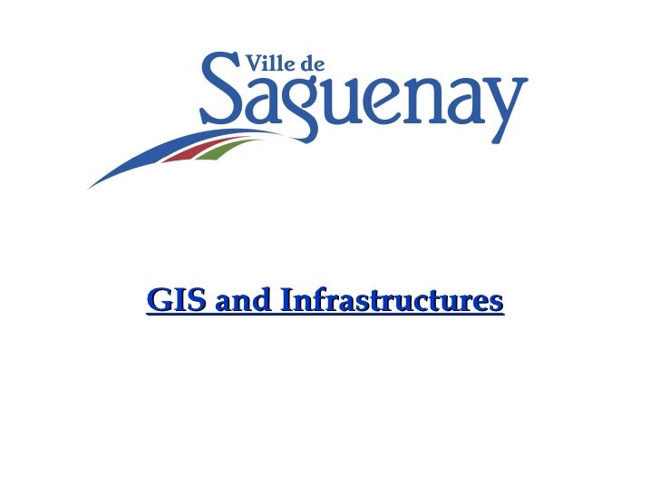 GIS and Infrastructures