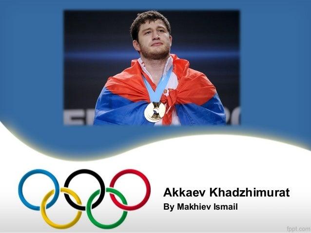 Akkaev Khadzhimurat By Makhiev Ismail