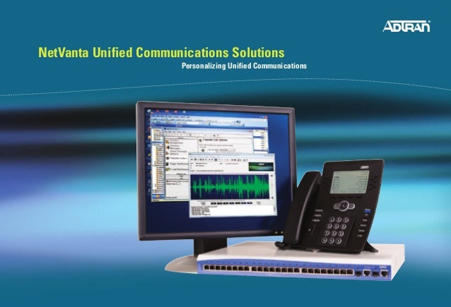 NetVanta Unified Communications Solutions								Personalizing Unified Communications