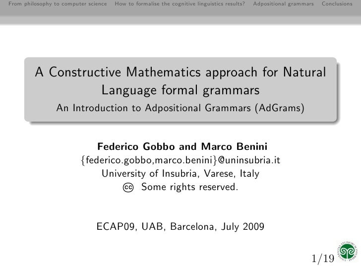 From philosophy to computer science   How to formalise the cognitive linguistics results?   Adpositional grammars   Conclu...
