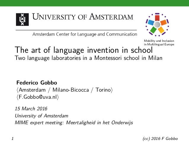 Mobility and Inclusion in Multilingual Europe The art of language invention in school Two language laboratories in a Monte...