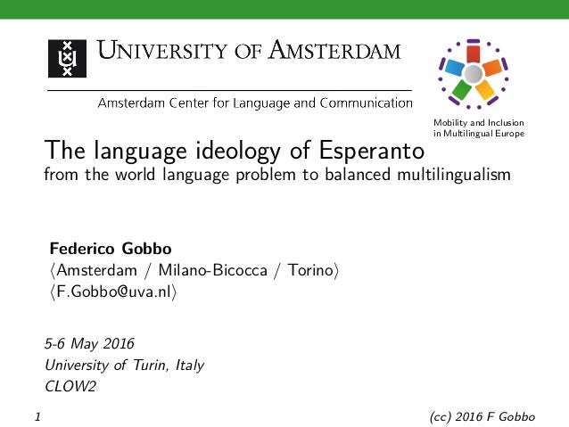 Mobility and Inclusion in Multilingual Europe The language ideology of Esperanto from the world language problem to balanc...