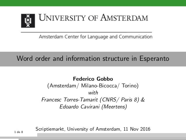 Word order and information structure in Esperanto Federico Gobbo (Amsterdam/ Milano-Bicocca/ Torino) with Francesc Torres-...