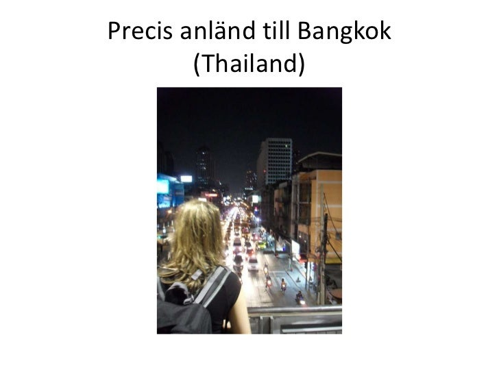 Precis anländ till Bangkok(Thailand)<br />