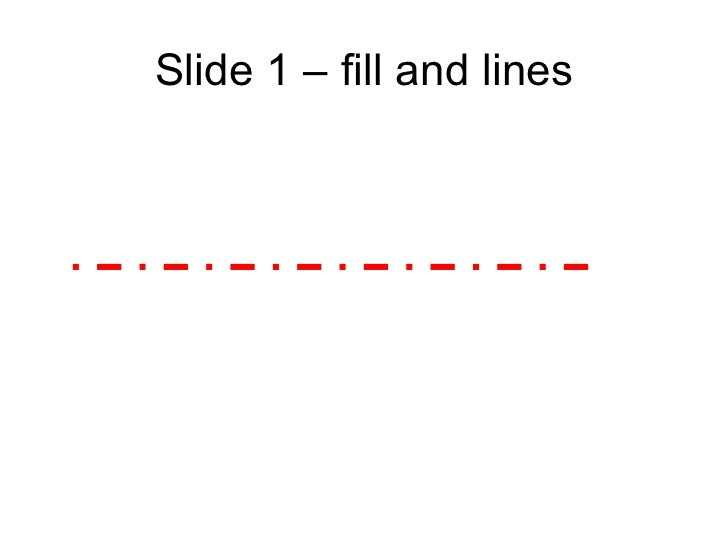Slide 1 – fill and lines