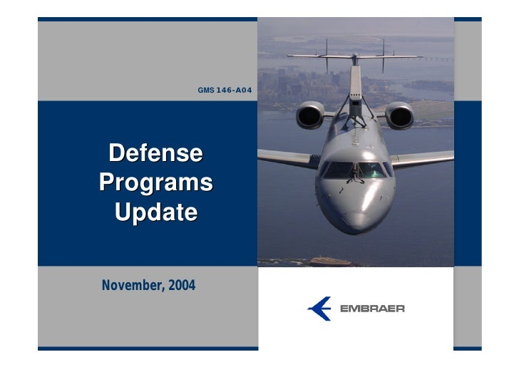 GMS 146-A04      Defense Programs  Update  November, 2004
