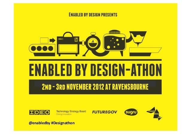 @enabledby #Designathon