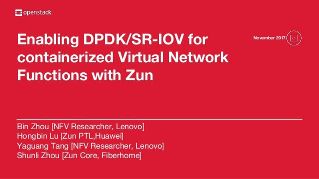 Enable DPDK and SR-IOV for containerized virtual network functions wi…