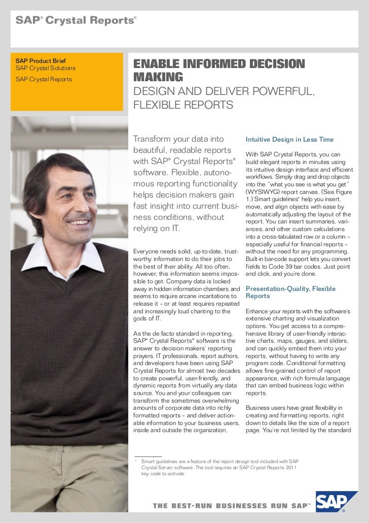 SAP Product BriefSAP Crystal Solutions   ENABLE INFORMED DECISIONSAP Crystal Reports     MAKING                        DES...