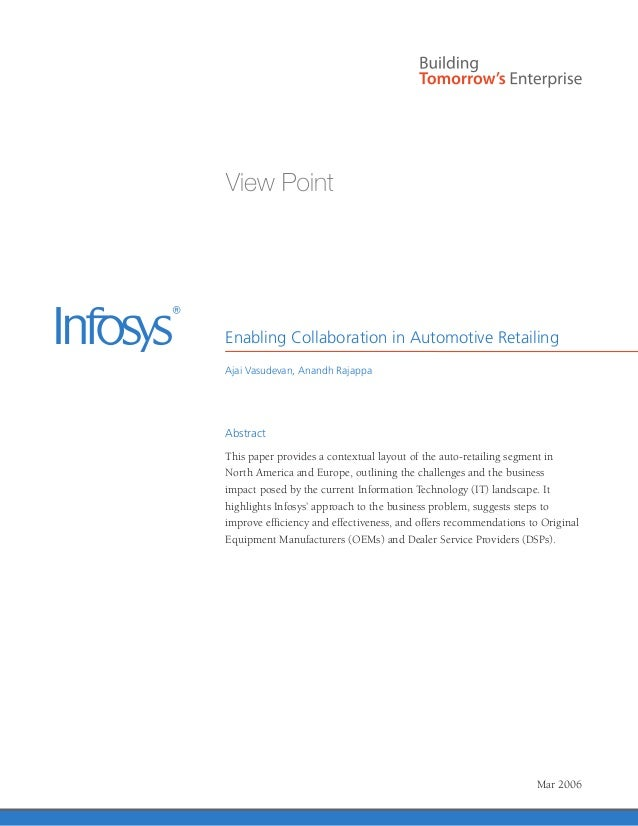 Enabling Collaboration in Automotive RetailingAjai Vasudevan, Anandh RajappaAbstractThis paper provides a contextual layou...