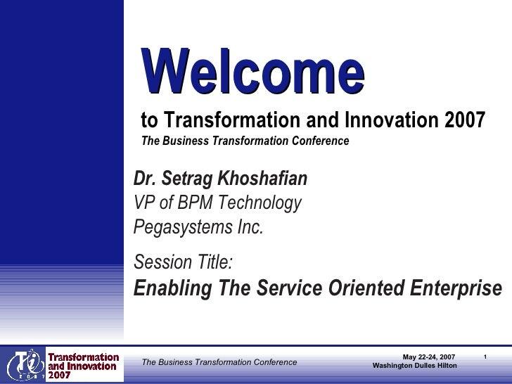 <ul><li>Dr. Setrag Khoshafian </li></ul><ul><li>VP of BPM Technology </li></ul><ul><li>Pegasystems Inc. </li></ul><ul><li>...