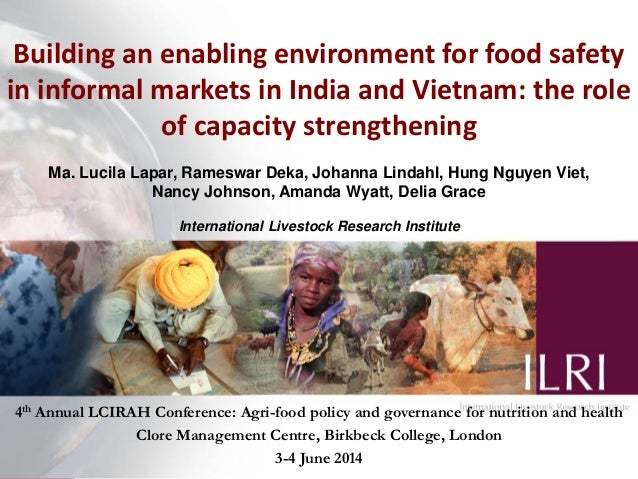 Building an enabling environment for food safety in informal markets in India and Vietnam: the role of capacity strengthen...