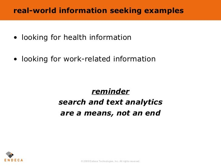 real-world information seeking examples <ul><li>looking for health information </li></ul><ul><li>looking for work-related ...