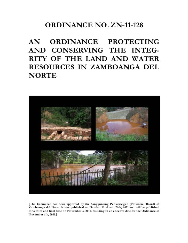 ORDINANCE NO. ZN-11-128AN ORDINANCE PROTECTINGAND CONSERVING THE INTEG-RITY OF THE LAND AND WATERRESOURCES IN ZAMBOANGA DE...