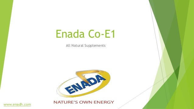 Enada Co-E1 All Natural Supplements www.enadh.com
