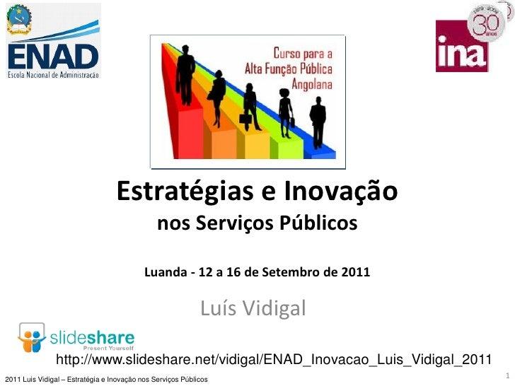 Estratégias e Inovação                                               nos Serviços Públicos                                ...