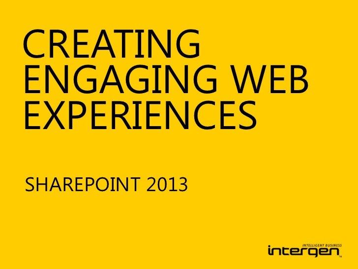 CREATINGENGAGING WEBEXPERIENCESSHAREPOINT 2013