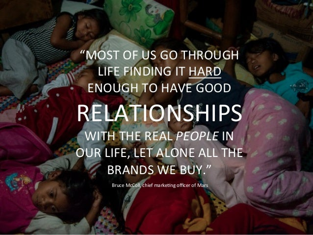 """77%  OF  CONSUMERS  ADMIT  THEY  HAVE     NO  RELATIONSHIP  WITH  A  BRAND     """"MOST  OF  US..."""