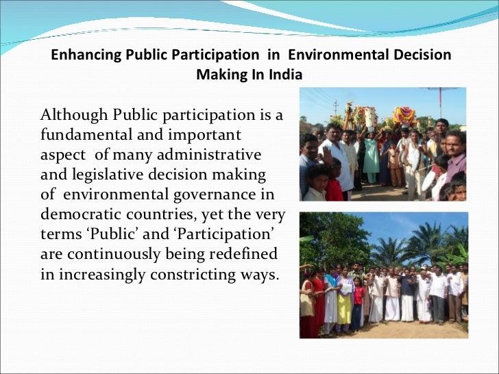 "public participation in environmental decision making Assessing public ""participation"" in environmental decision-making: lessons  learned from the uk marine conservation zone (mcz) site selection process."