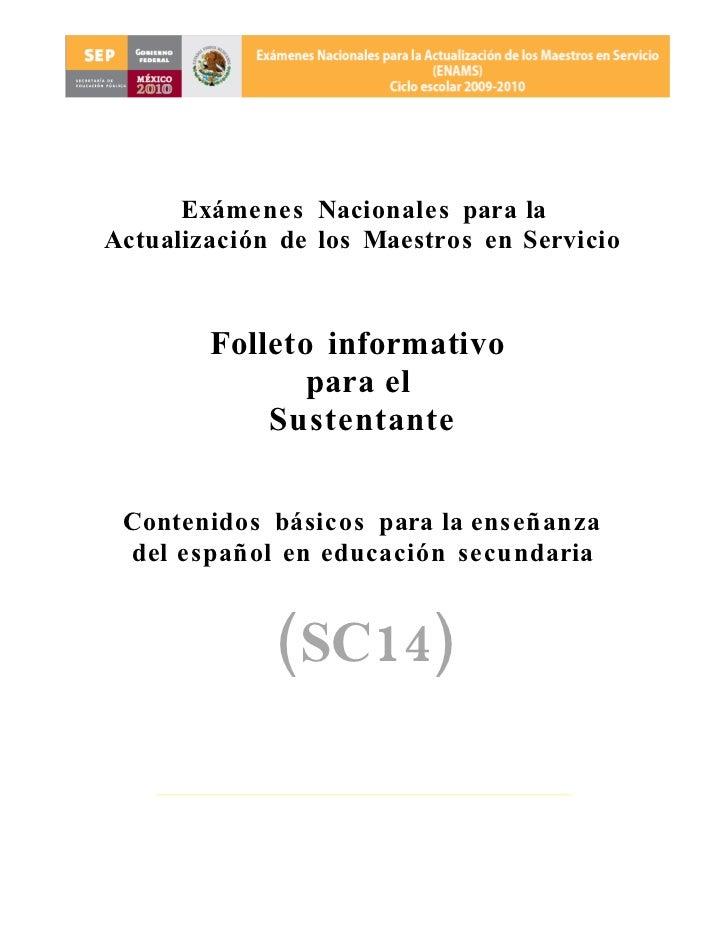 Exámenes Nacionales para la Actualización de los Maestros en Servicio            Folleto informativo                para e...