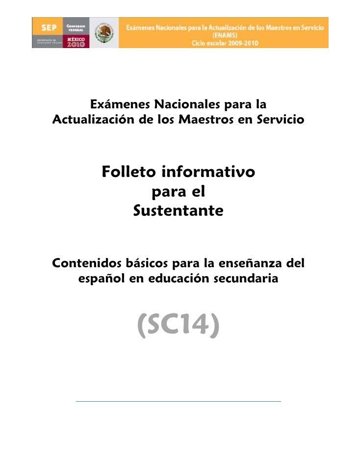 Exámenes Nacionales para la Actualización de los Maestros en Servicio           Folleto informativo               para el ...