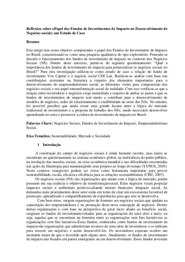 Reflexões sobre o Papel dos Fundos de Investimentos de Impacto noDesenvolvimento de Negócios sociais: um Estudo de CasoRes...