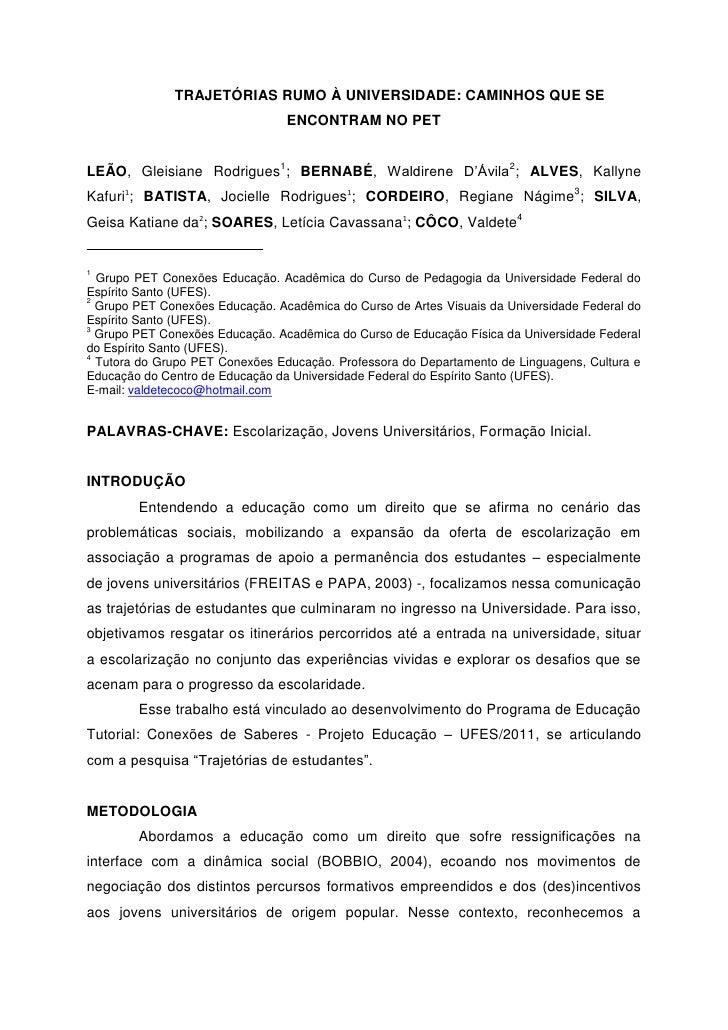 TRAJETÓRIAS RUMO À UNIVERSIDADE: CAMINHOS QUE SE                                 ENCONTRAM NO PETLEÃO, Gleisiane Rodrigues...