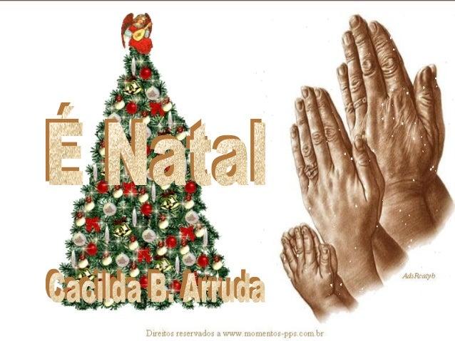 Senhor,hoje metade do mundo     comemora seu nascimento    Um dia que seria de grande     alegria,unir as famílias...Mas h...