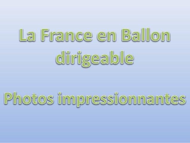 Photos en ballon du fondateur du Bulot Montagnard